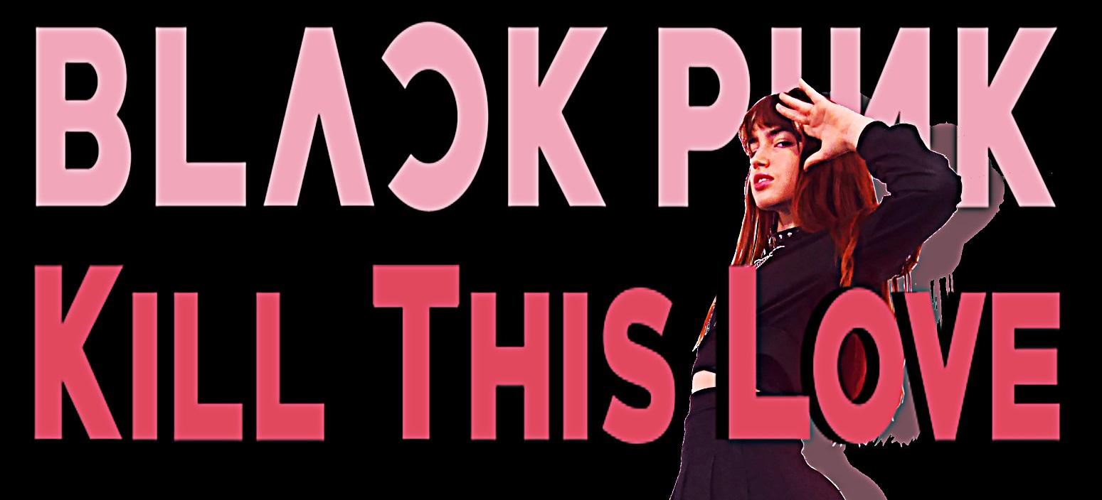 2021-08-22-Affiche-KillThisLove-KTL-BlackPink-Souri – Copie